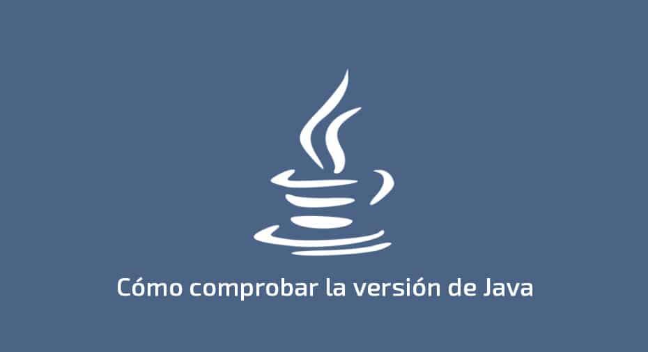 Como comprobar la versión de Java