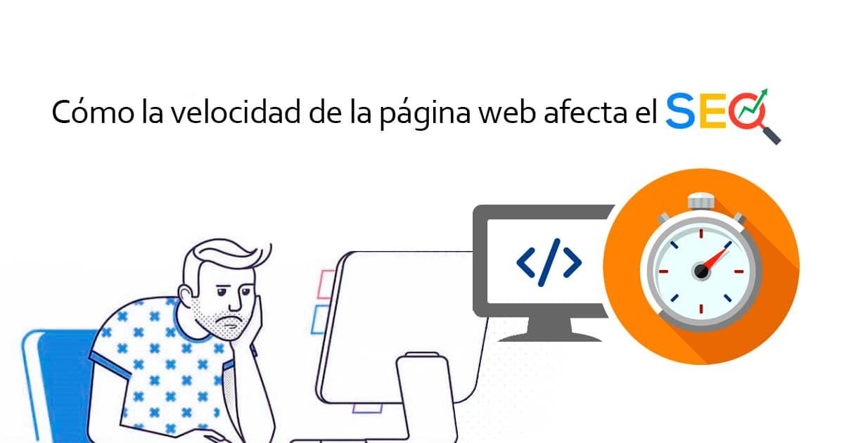 Cómo la velocidad de la página web afecta el SEO