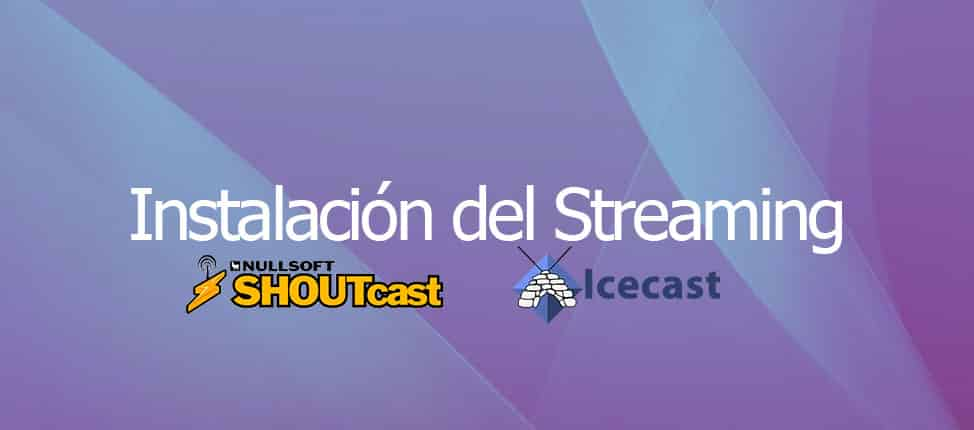 Instalación del Streaming